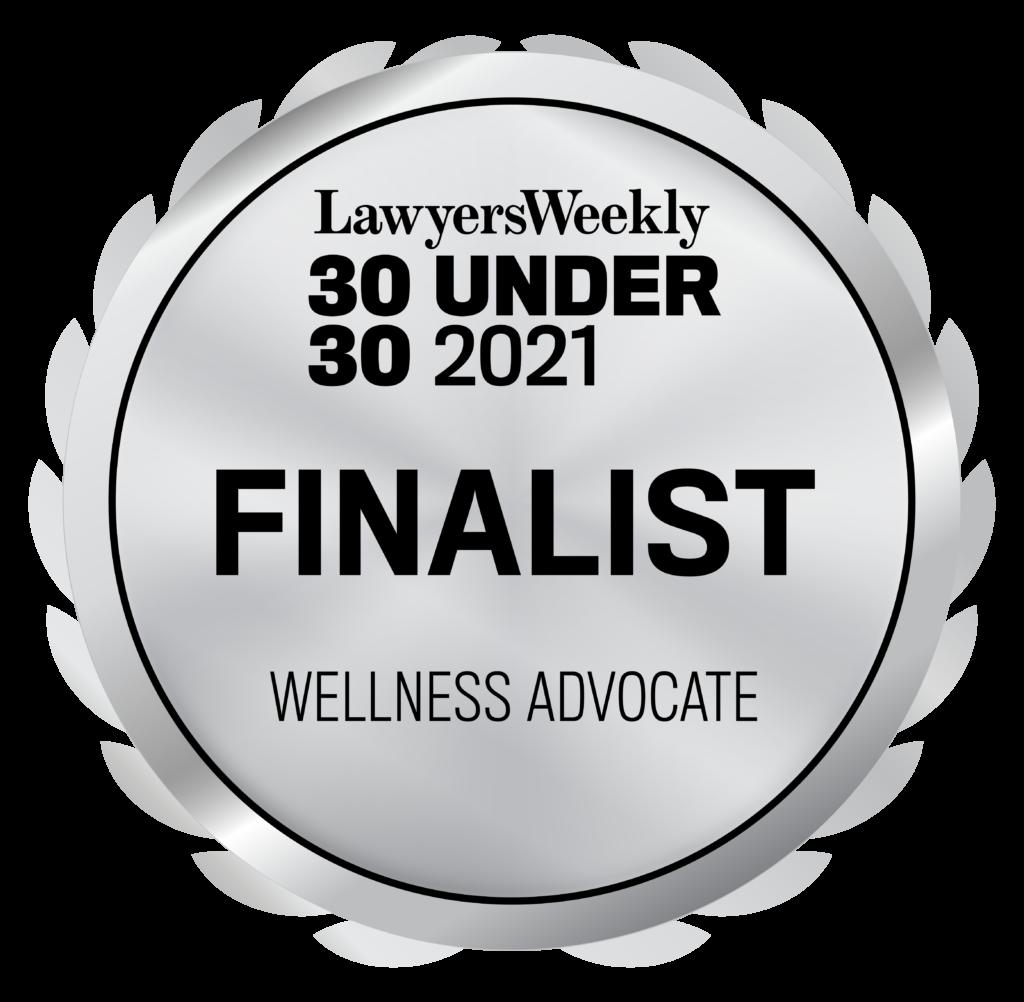 Lawyers Weekly 30 Under 30 2021 Finalist Wellness Advocate